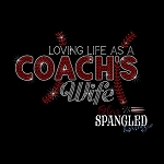 169 * Loving Life As A Coach's Wife Baseball Spangle Bling Transfer 6x10