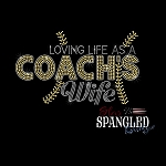 170 * Loving Life As A Coach's Wife Softball Spangle Bling Transfer 6x10