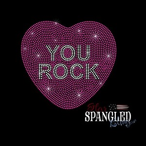 166 * You Rock Valentine Candy Heart Spangle Bling Transfer 7.5x8