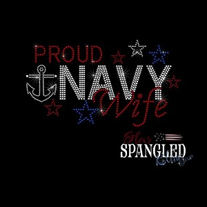 178 * Proud Navy Wife  Spangle Bling Transfer 10x5.5